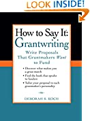 #5: How to Say It: Grantwriting: Write Proposals That Grantmakers Want to Fund