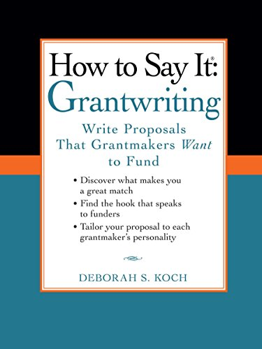 How to Say It: Grantwriting: Write Proposals That Grantmakers Want to Fund by Prentice Hall Press