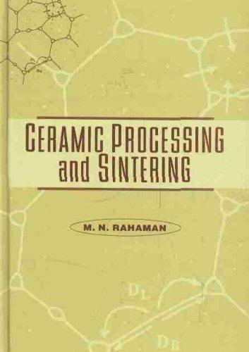 Ceramic Processing And Sintering (Materials -