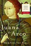 Juana de Arco, María Elena Cruz Varela and María Elena Cruzarela, 8427029543