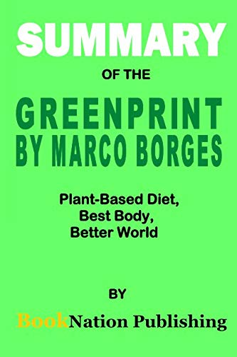 PRINT by Marco Borges: Plant-Based Diet, Best Body, Better World ()