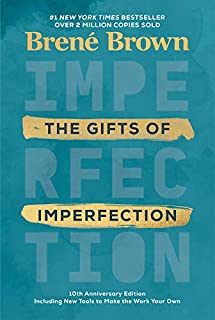Book Cover: The Gifts of Imperfection: 10th Anniversary Edition: Features a new foreword and brand-new tools