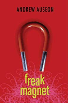 Freak Magnet by [Auseon, Andrew]
