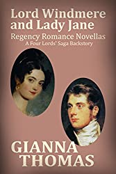 Lord Windmere and Lady Jane: Regency Romance Novellas Backstory 1 (The Four Lords' Saga Book 0)