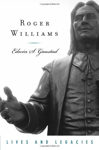 Roger Williams (Lives and Legacies Series)