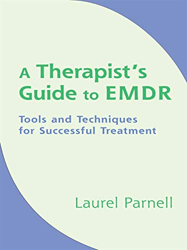Pdf Medical Books A Therapist's Guide to EMDR: Tools and Techniques for Successful Treatment