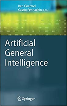 Artificial General Intelligence (Cognitive Technologies)