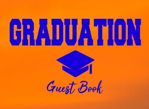 Graduation Guest Book: Orange Sky And Blue GraduationPartyDecoration CongratulationsGraduate Gift (Tassel -