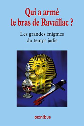 Qui a armé le bras de Ravaillac ? (French Edition)