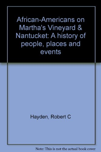 Martha's Vineyard & Nantucket: A history of people, places and events ()