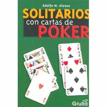 Solitarios Con Cartas De Poker / Solitaire with Poker Cards: Amazon.es: Alonso, Adolfo M.: Libros