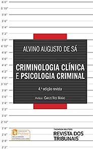 Criminologia clinica e psicologia criminal