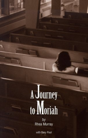 A Journey to Moriah by Gary Pool (1998-10-28)