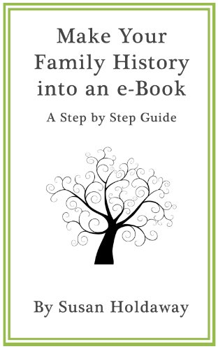 amazon com make your family history into an ebook a step by step