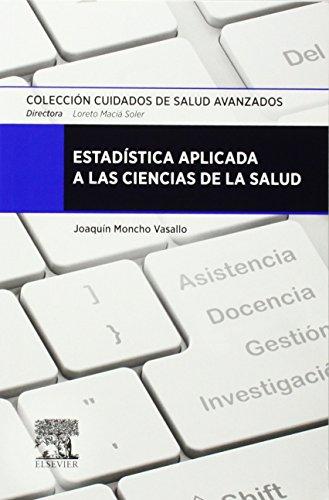 Descargar Libro Estadística Aplicada A Las Ciencias De La Salud, 1e Joaquín Moncho Vasallo