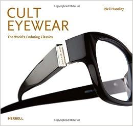 d97d38ff4a Cult Eyewear  The World s Enduring Classics Hardcover – November 1