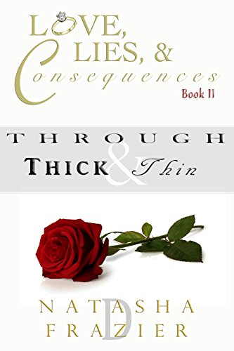 Through Thick & Thin: Love, Lies & Consequences Book 2