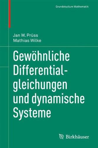 Gewöhnliche Differentialgleichungen und dynamische Systeme (Grundstudium Mathematik)