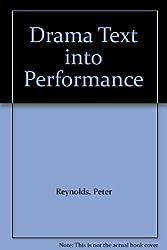 Drama: Text into Performance