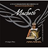 Macbeth (Arkangel Shakespeare) [Audiobook, CD, Unabridged] [Audio CD]