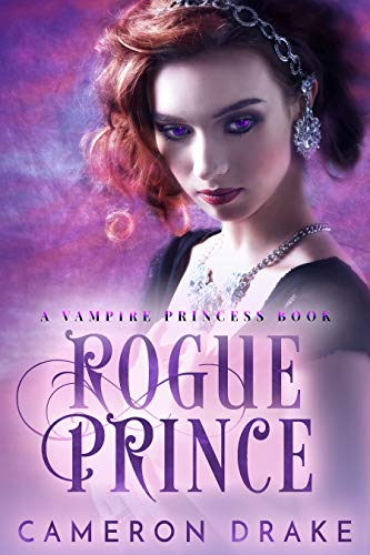 Rogue Prince (Vampire Princess Book 3)