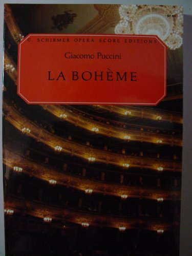 La Boheme G Schirmer Opera Score Edition (La Boheme Score)
