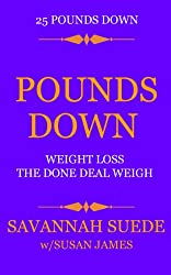 Pounds Down: Weight Loss The Done Deal Weigh