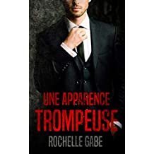 Une apparence trompeuse (French Edition)