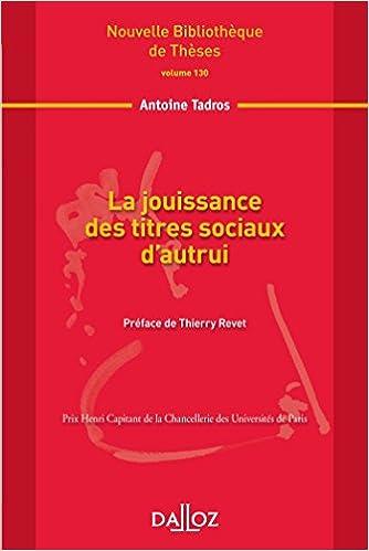 La jouissance des titres sociaux d'autrui. Volume 130 epub, pdf