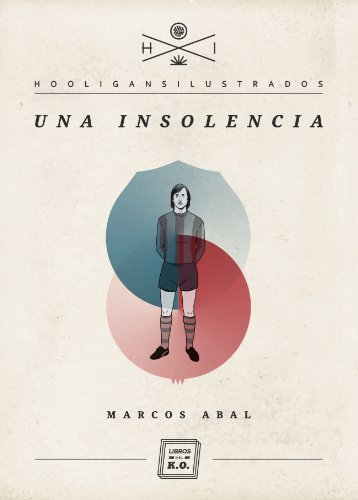 Una insolencia (Hooligans Ilustrados nº 4) (Spanish Edition) by [Abal,