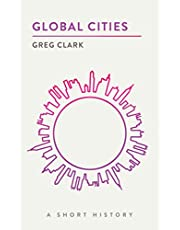 Global Cities: A Short History