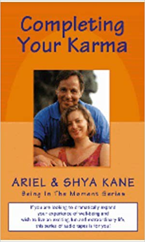 Completing Your Karma (Being In The Moment Series)