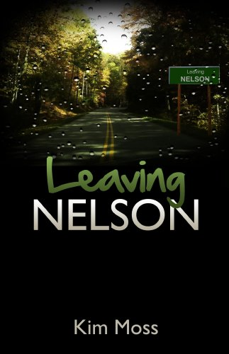 Leaving Nelson (Bailey Baxter series Book - Nelson Bailey And