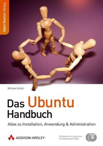 Das Ubuntu-Handbuch - Alles zu Installation, Anwendung & Administration. Mit Ubuntu auf 2 CDs. (Open Source Library)