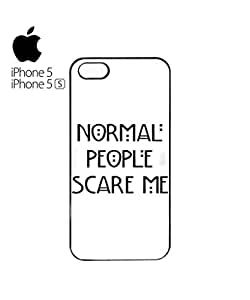 Normal People Scare Me Mobile Cell Phone Case Cover iPhone 5&5s Black