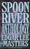Spoon River Anthology, Edgar Lee Master and Edgar lee Master, 160942171X