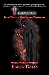 Thanatos: Book Three of the Chosen Chronicles