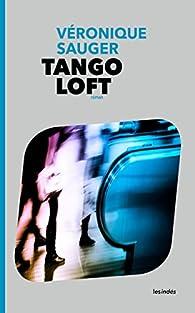 Tango loft par Véronique Sauger