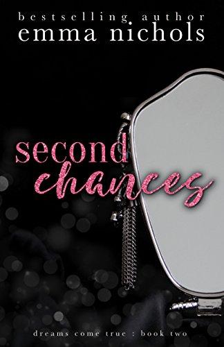 Second Chances (Dreams Come True Book 2) (English Edition)
