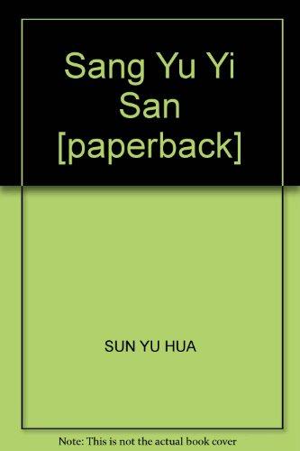 Sang Yu Yi San [paperback]