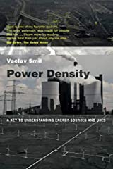 Power Density: A Key to Understanding Energy Sources and Uses (The MIT Press) Paperback