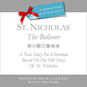 St. Nicholas, The Believer Audiobook
