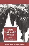 How Harvard Rules, , 0896082830