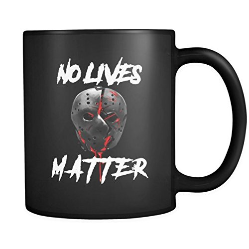 Quotes on Mugs - No Lives Matter Gory
