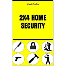2x4 Home security: Peace of mind on a budget