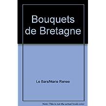 BOUQUETS DE BRETAGNE