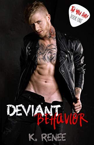 Deviant Behavior (The Wild Ones)