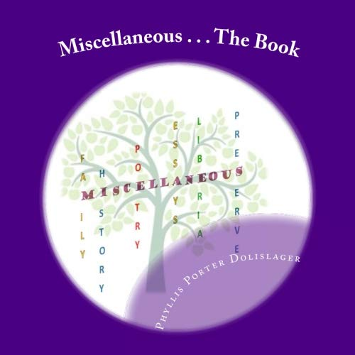 Miscellaneous . . . The Book: Preserve Family History