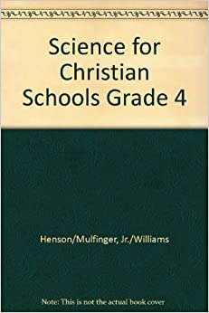 Science 4 (Science for Christian Schools)