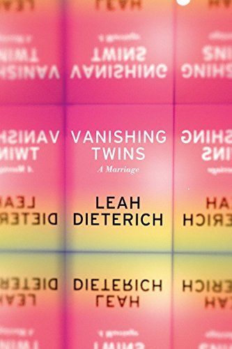 Vanishing twins a marriage kindle edition by leah dieterich vanishing twins a marriage by dieterich leah fandeluxe Image collections